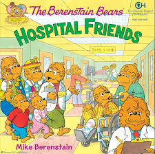 Berenstien Bears The Berenstain Bears Hospital Friends Mike Berenstain Paperback