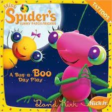 spider u0027s sunny patch friends bug boo play david kirk