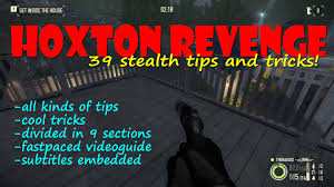 payday 2 videoguide stealth tips and tricks hoxton revenge