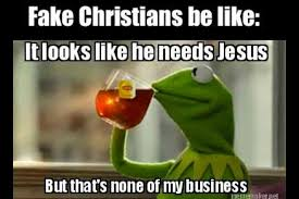 Memes Fake - fake christians be like christian funny pictures a time to