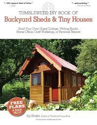 Backyard Sheds Plans by Backyard Sheds And Tiny Houses Book Decoration