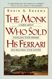 the monk who sold his a fable about fulfilling your