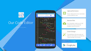 android text editor our code editor 2017 code and text editor for android