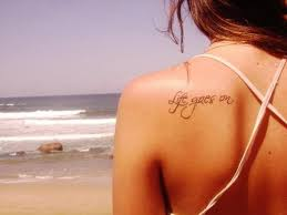 goes on quote tattoos tatoos quote