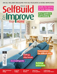 self build u0026 improve your home spring 2016 by selfbuild ireland