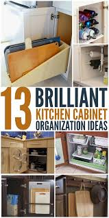 How To Organize Kitchen Cabinet by 13 Brilliant Kitchen Cabinet Organization Ideas Glue Sticks And