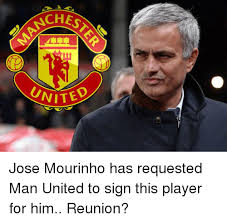 Mourinho Meme - nches unite jose mourinho has requested man united to sign this