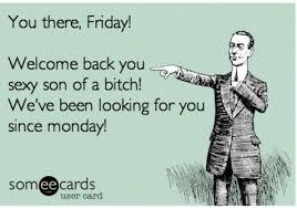 Friday Memes Funny - happy friday meme funny 07 wishmeme
