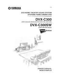 rca blu ray home theater manual yamaha dvd player cinemastation nx sw300 pdf user u0027s manual free