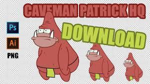 Patrick Meme Generator - caveman patrick meme hq meme template youtube