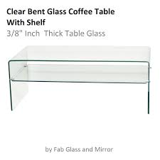 clear bent glass coffee table with shelf 3 8