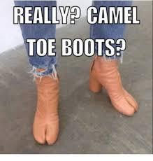 Toe Memes - really camel toe boots camel toe meme on me me
