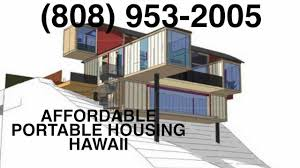 green homes hawaii shipping containers 808 953 2005 hawaii