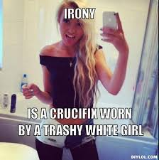 Wasted Meme - trashy people quotes white girl wasted meme white trash
