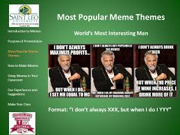 World S Most Interesting Man Meme - what s in a meme the economist s guide to memes in the classroom