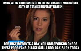 Raiders Fans Memes - what raiders fans are saying after their epic ass kicking rams