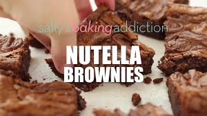 nutella brownies sallys baking addiction