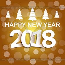 Decoration Happy New Year New Year 2018 Background Decoration Vector Image