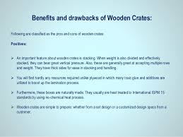the advantages of using wood crates in olden times