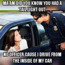 Tail Light Out Tail Light Out Meme My Favorite Daily Things
