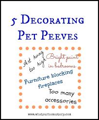 reddit pet peeves 5 decorating pet peeves whats ur home story