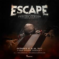 escape psycho circus returns to socal october 2017 escape 2017