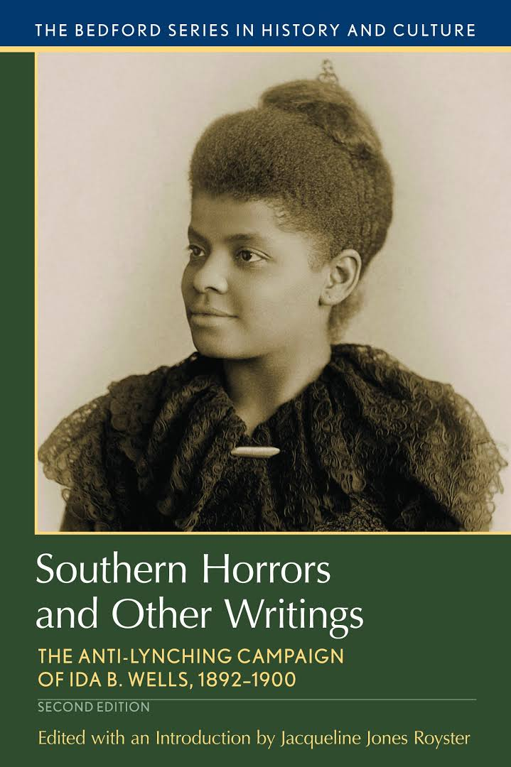 Resultado de imagen de southern horrors and other writings: the anti-lynching campaign of ida b. wells, 1892-1900