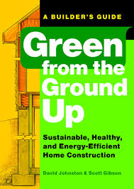 Energy Efficient Home by Green From The Ground Up Sustainable Healthy And Energy