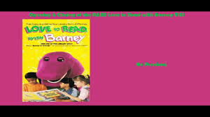 Opening Closing To Barney U0026 by Love To Read With Barney 1993 Very Rare Vhs Opening U0026 Closing
