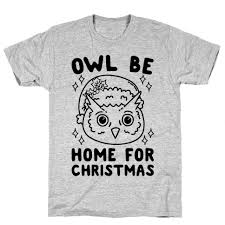 owl be home for tshirt human