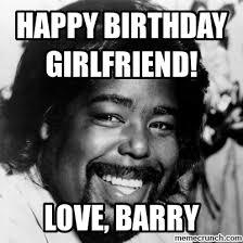 Girlfriend Birthday Meme - birthday