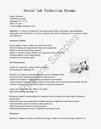 Sample Resume Objectives For Dentist by Resume For Dental Technician Free Resume Example And Writing