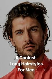 9 coolest long hairstyles for men for 2018 hairstyle men long