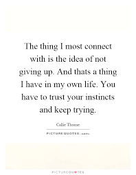 friendship quotes about not giving up giving up quotes comments