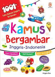 Kamus Bahasa Inggris Kamus Bergambar Inggris Indonesia Penerbit Bmedia