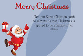 best christmas quotes and sayings about santa claus happy christmas