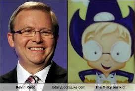 Kevin Rudd Memes - kevin rudd totally looks like the milky bar kid cheezburger