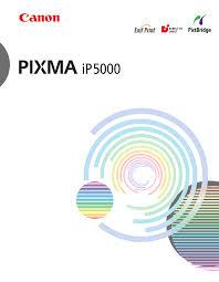 canon printer manuals canon photo printer pixma ip5000 pdf user u0027s manual free download
