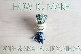how to make boutonnieres diy knotted rope ribbon boutonnière rustic wedding chic