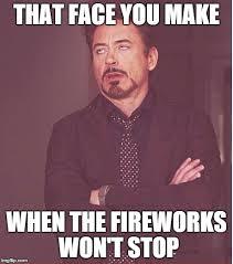 Fireworks Meme - face you make robert downey jr meme imgflip