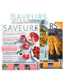 abonnement magazine de cuisine abonnez vous au magazine saveurs magazines saveurs esprit d ici