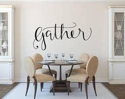 Dining Room Decals Gather Wall Decal Etsy