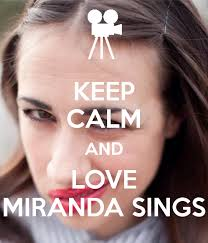 Challenge Miranda Sings Keep Calm And Miranda Sings Poster Hi Keep Calm O Matic