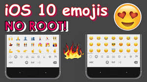 how to get ios emojis on android how to get ios 10 emojis on android 2017 no root