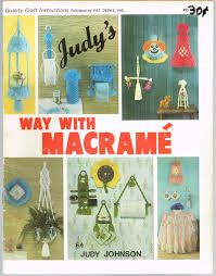 judy u0027s way with macrame by johnson judy pat depke inc