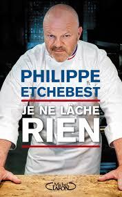 chef de cuisine philippe etchebest deux livres de chefs pour la rentrée culinaire chefs pourcel