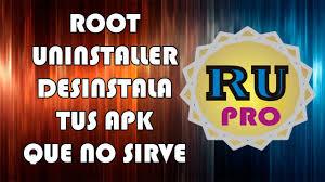 root uninstaller pro apk root uninstaller pro v1 2 2 cracked todoandroid