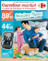 housse siege voiture carrefour catalogue puériculture carrefour market février mars 2017 by
