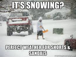 Funny Snow Meme - 15 downright funny memes you ll only get if you re from utah