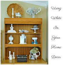 using white in your home decor is an easy and inexpensive way to